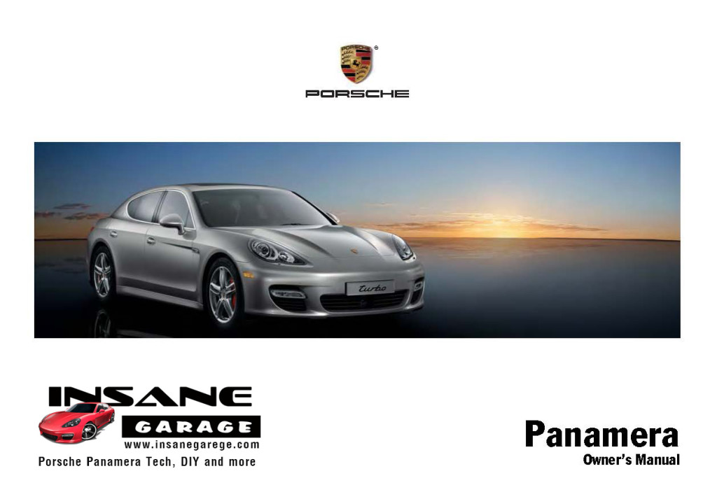 porsche panamera user guide owners manual insanegarage com rh insanegarage com User Guide Template Instruction Manual Example